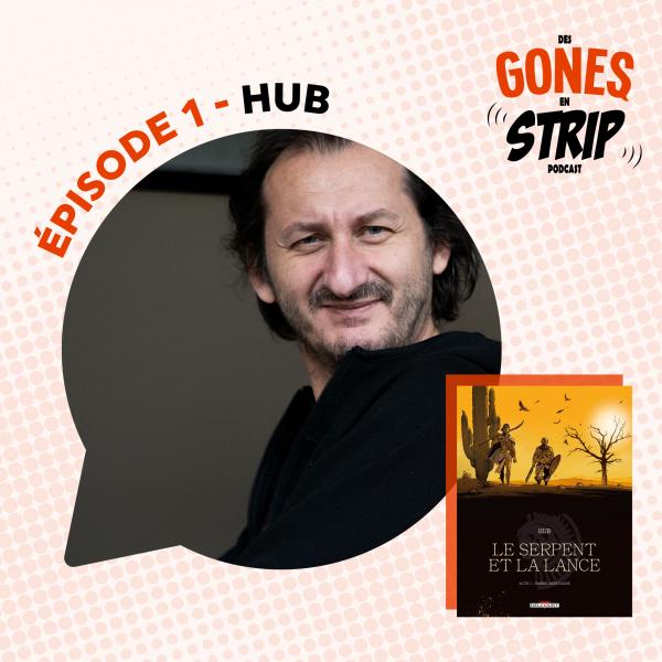 Écoutez notre podcast avec HUB