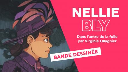 Nellie BLY — Dans l'antre de la folie